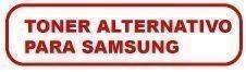 Toner Alternativo para Samsung
