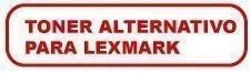 Toner Alternativo para Lexmark